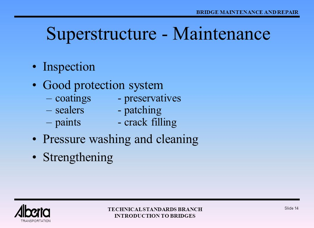Superstructure - Maintenance