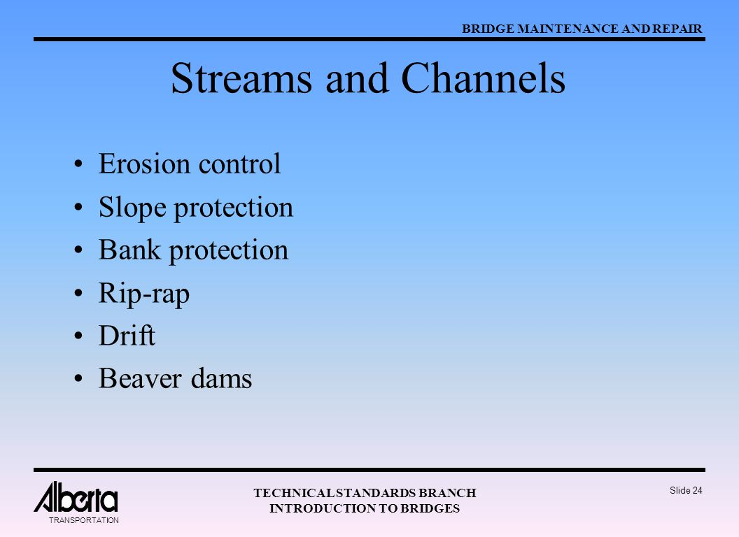 Streams and Channels Erosion control Slope protection Bank protection
