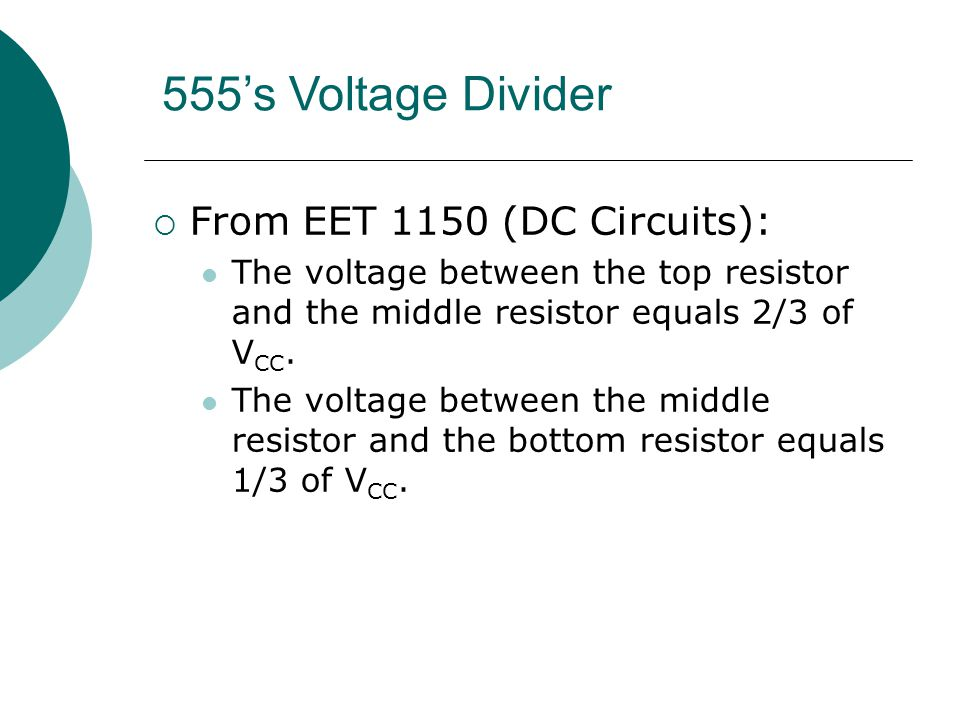 555's Voltage Divider From EET 1150 (DC Circuits):