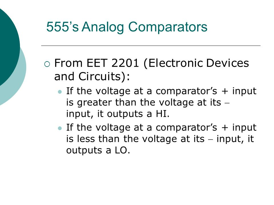 555's Analog Comparators From EET 2201 (Electronic Devices and Circuits):