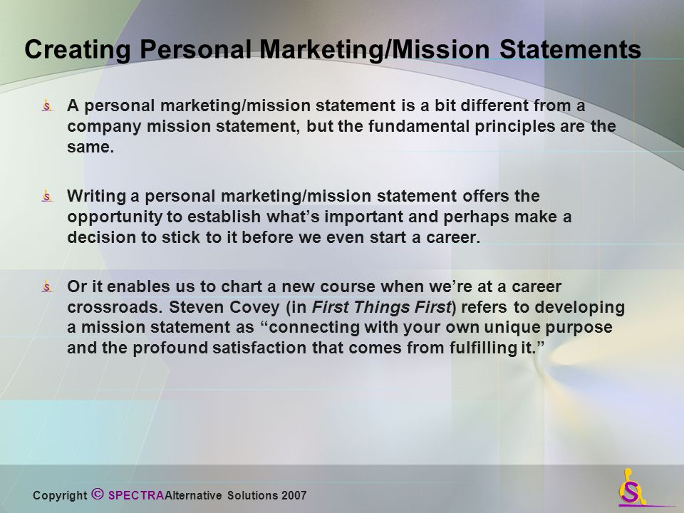 creating a personal purpose statement Why you need to create a personal in conveying clarity and purpose within a personal mission statement start by creating a.