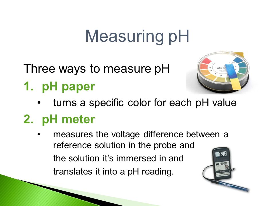 measuring ph Ph is a measurement of the level of hydrogen ions in a solution, this sits on a globally established scale from 1-14 there is a range of ways used to test the ph of.