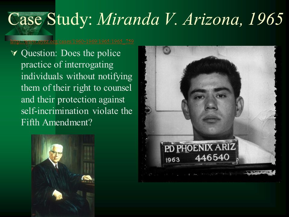 Case Study: Miranda V. Arizona, 1965