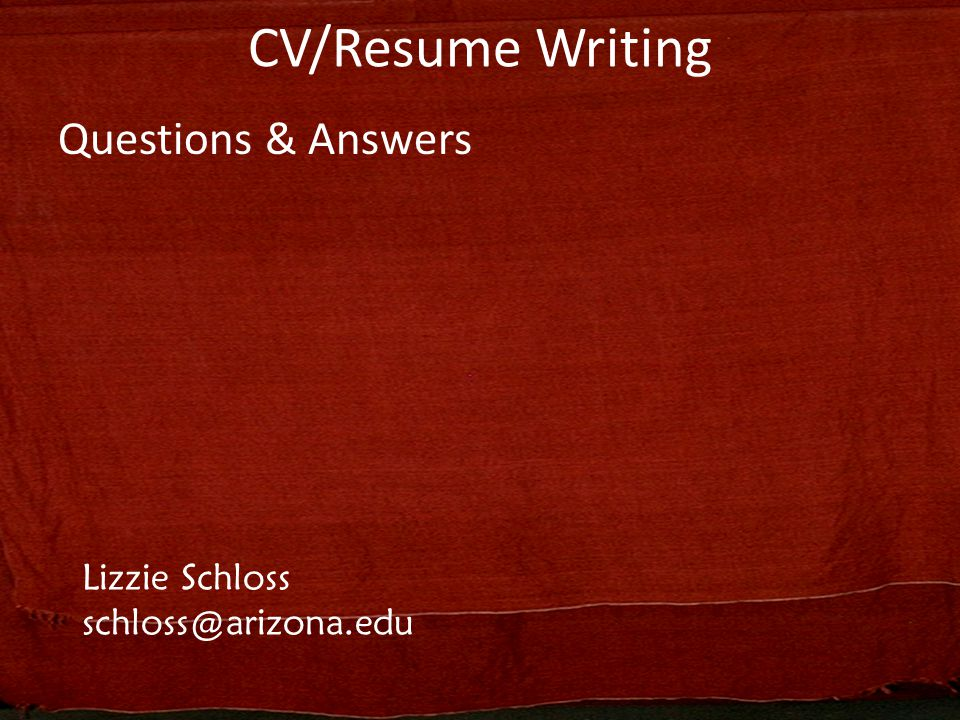 53 cvresume writing questions answers lizzie schloss - Resume Writing Questions