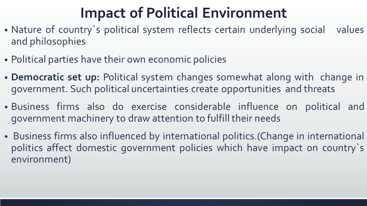 impact of political and legal environment on business Article explores the legal environments that directly impact today's businesses and corporations by providing an overview of the major legal realms and legal structures that impact business and .