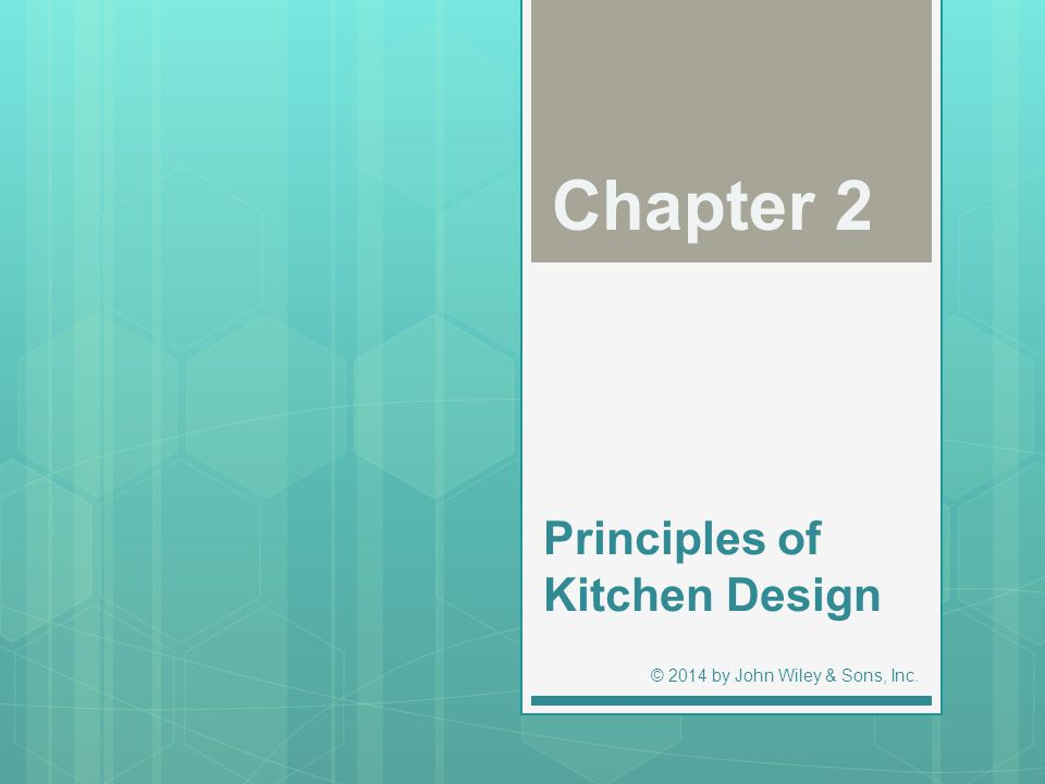 Principles Of Kitchen Design Ppt Download