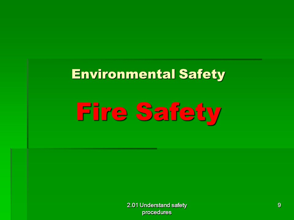 Environmental Safety Fire Safety