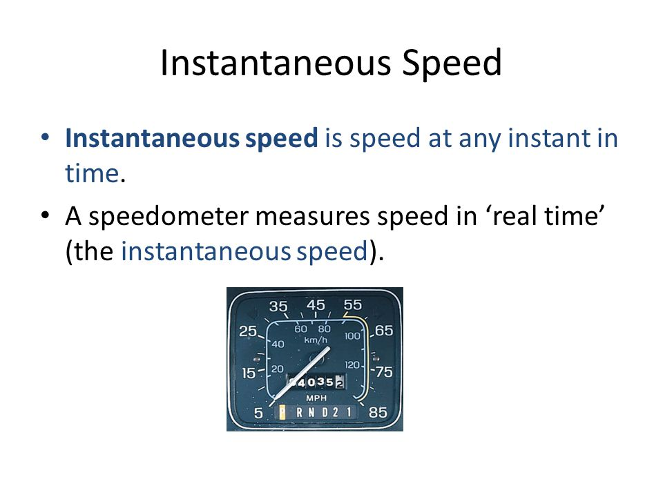 how to find instantaneous speed with distance and time