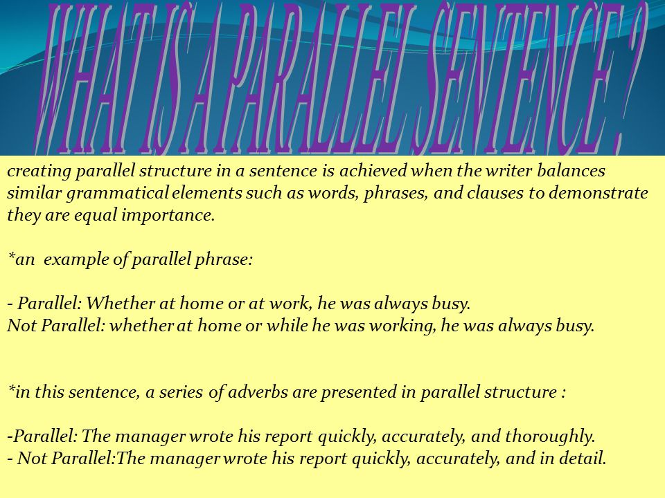 WHAT IS A PARALLEL SENTENCE