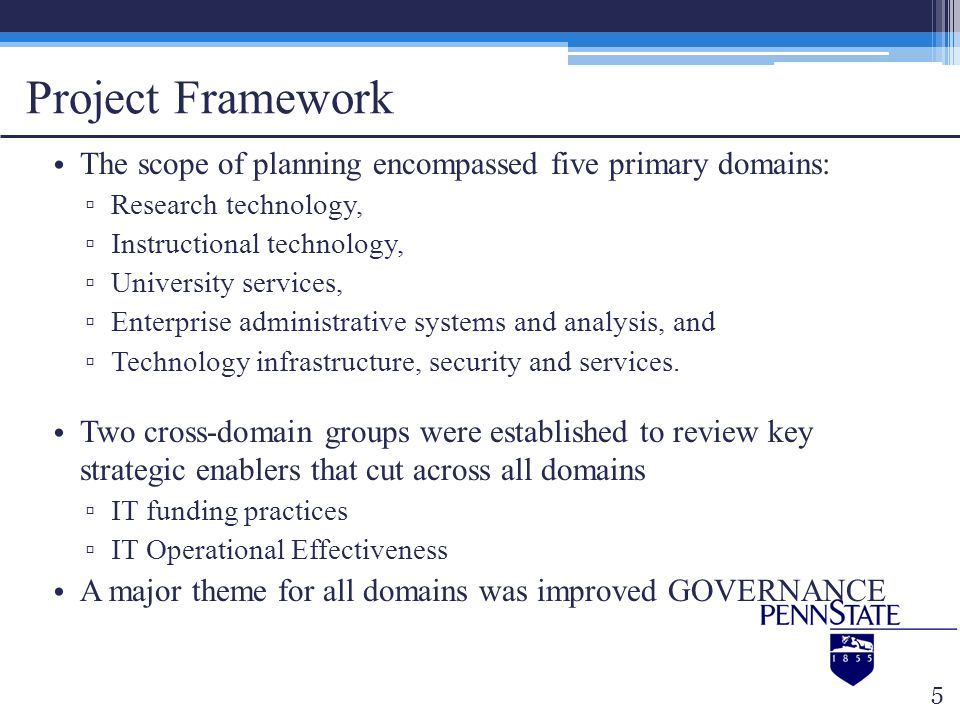 Project Framework The scope of planning encompassed five primary domains: Research technology, Instructional technology,