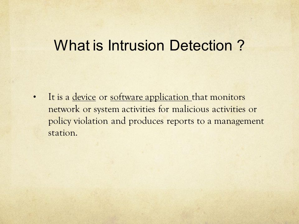 What is Intrusion Detection