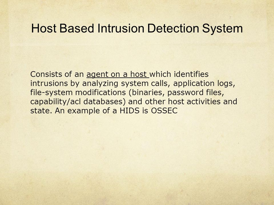 Host Based Intrusion Detection System