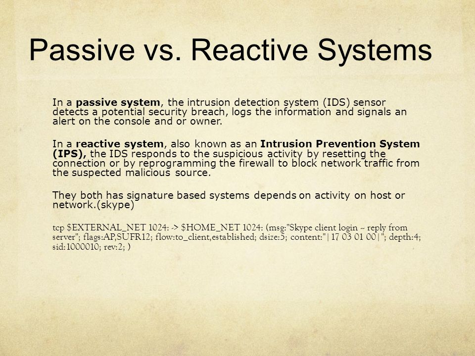 Passive vs. Reactive Systems