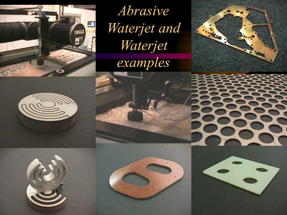 Abrasive Waterjet and Waterjet examples
