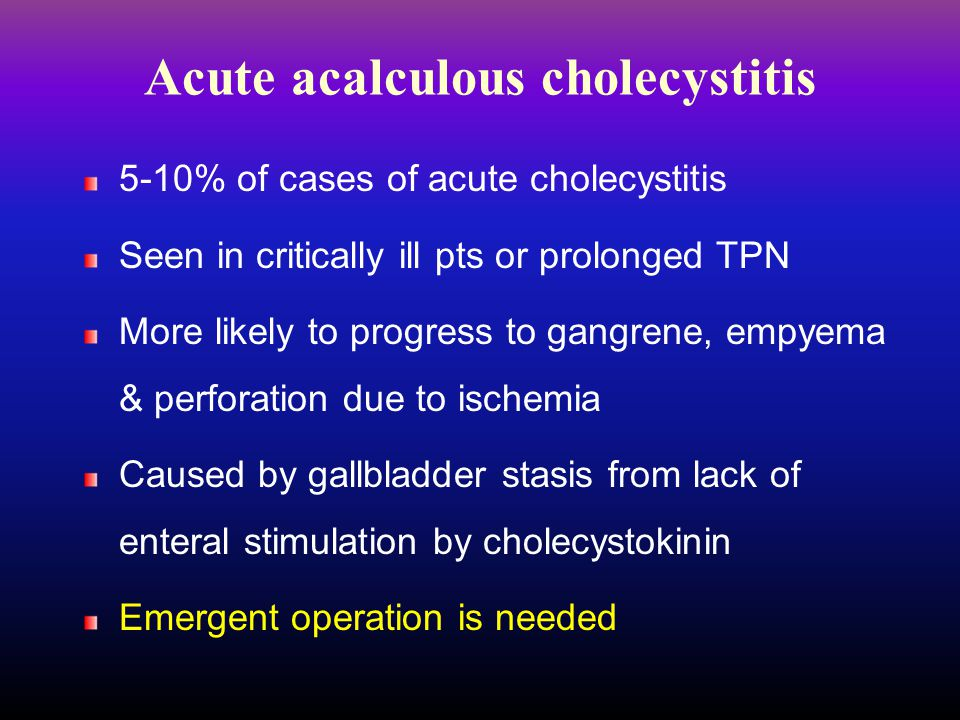 Acute acalculous cholecystitis