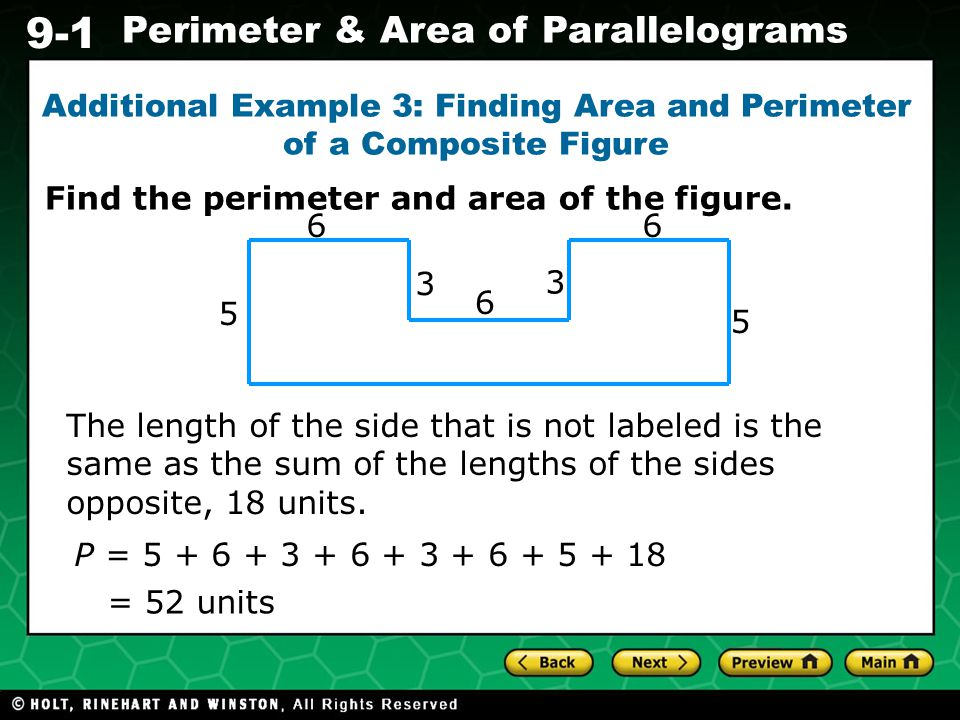 Additional Example 3: Finding Area and Perimeter of a Composite Figure