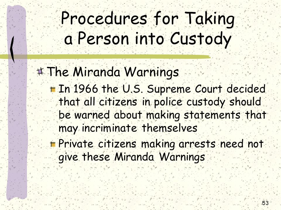 What Procedures Must the Police Follow While Making an Arrest?