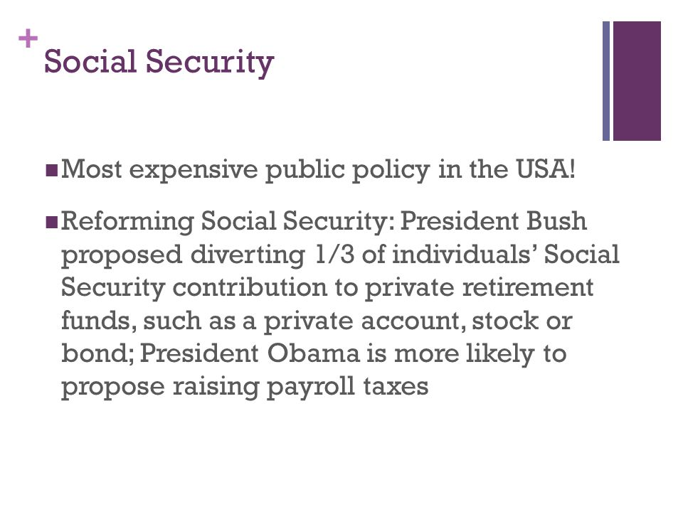 Social Security Most expensive public policy in the USA!