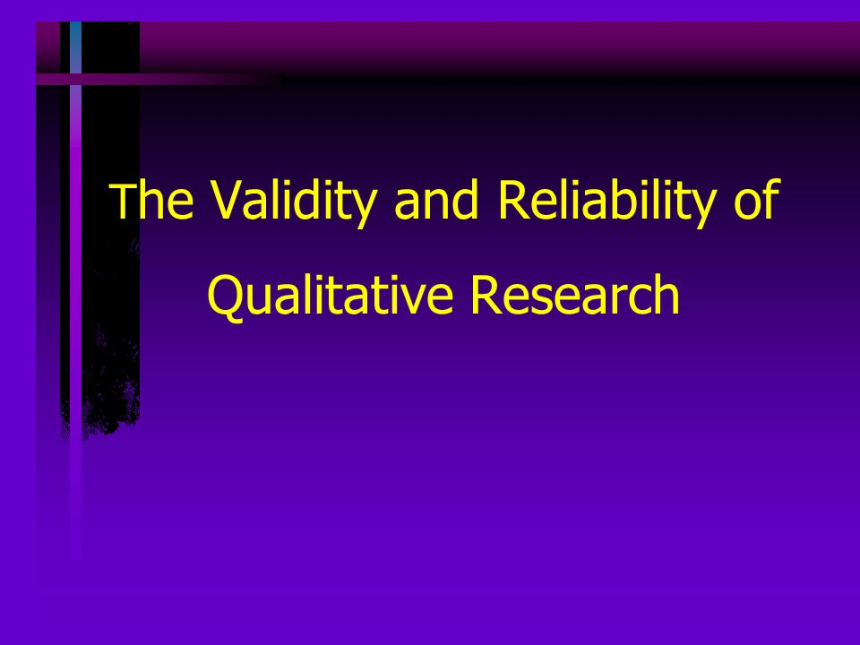 reliability of research Strategic highway research program 2 (shrp 2) reliability research reports reliability research reports explore the conduct of research in a specific project and.