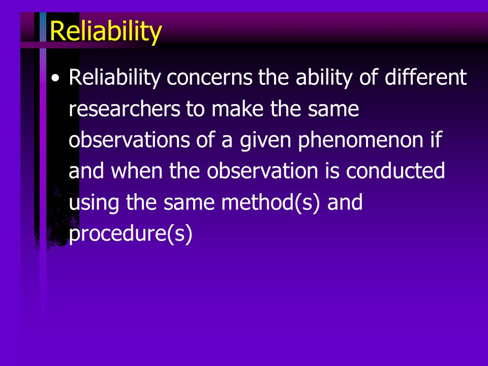 reliability of research Instrument reliability is defined as the extent to which an instrument consistently measures what it is supposed to for more information, see handbook in research and evaluation for education and the behavioral sciences by stephen issac and william b michael.