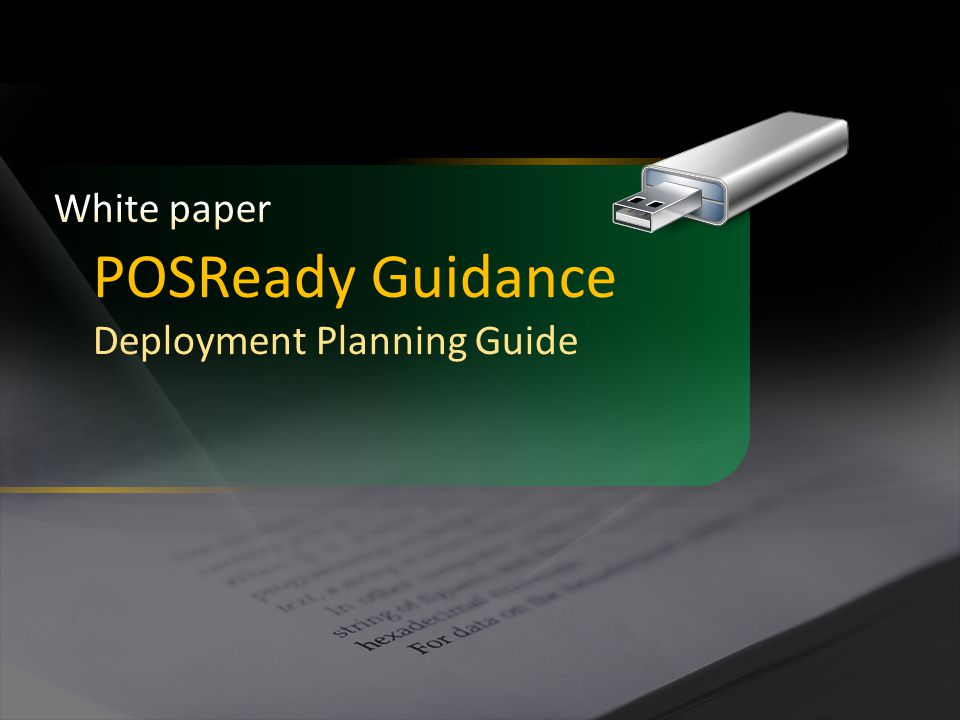 POSReady Guidance White paper Deployment Planning Guide