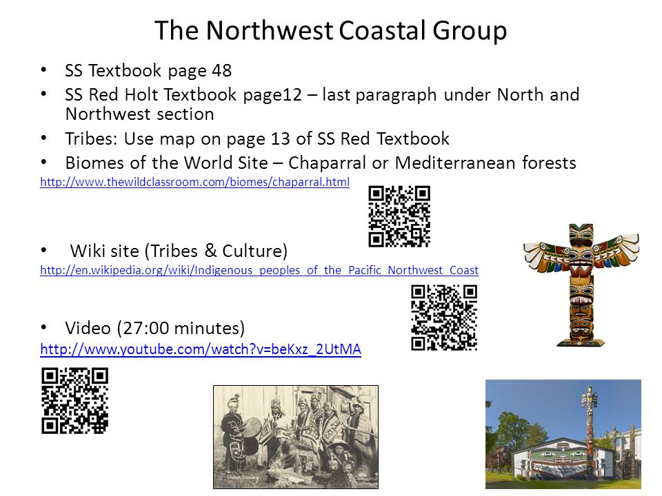 6 The Northwest Coastal Group
