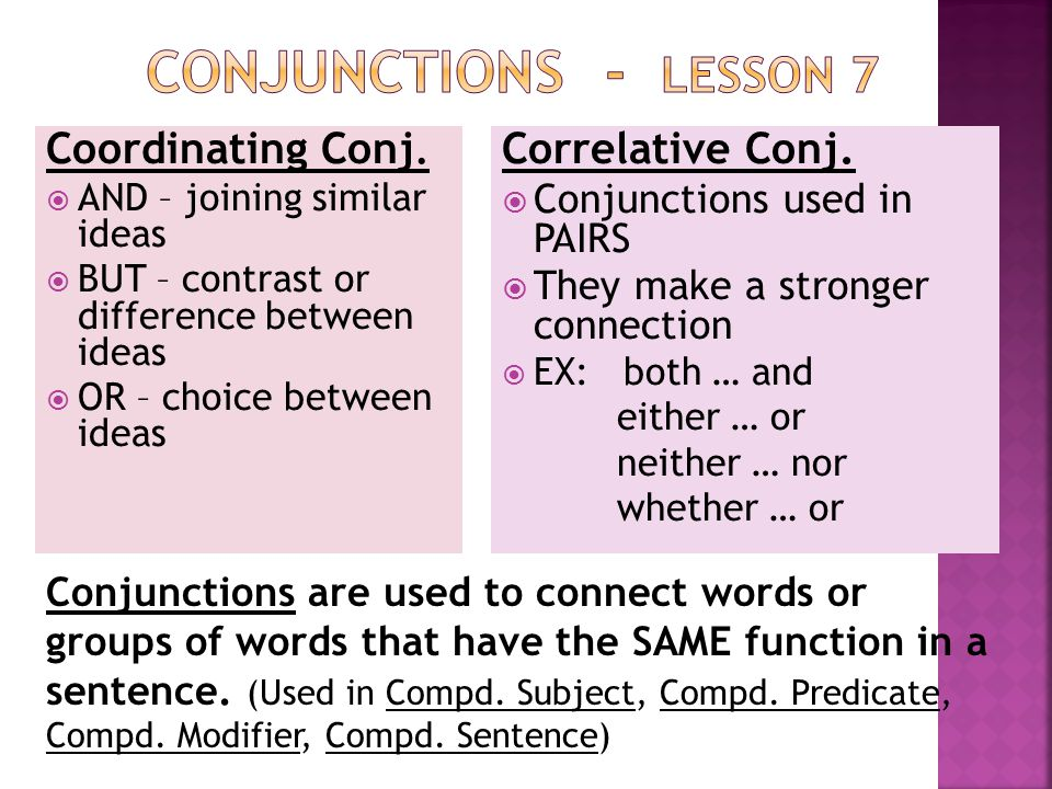 Conjunctions - lesson 7 Coordinating Conj. Correlative Conj.