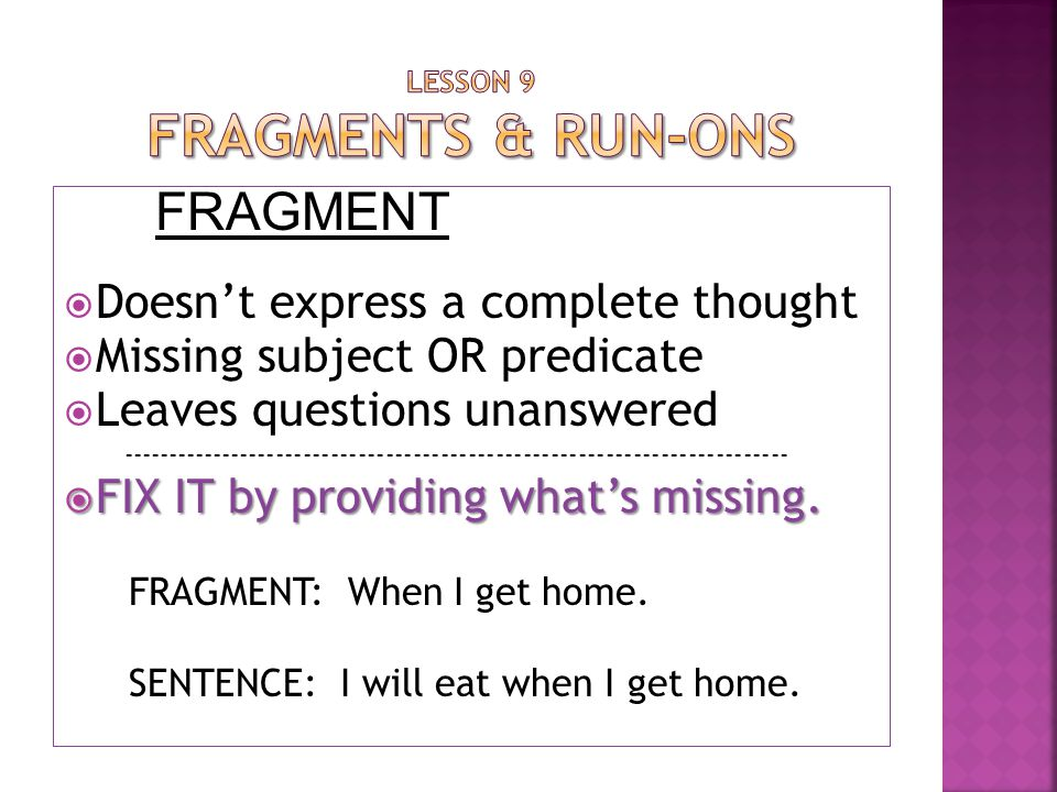 Lesson 9 Fragments & Run-ons