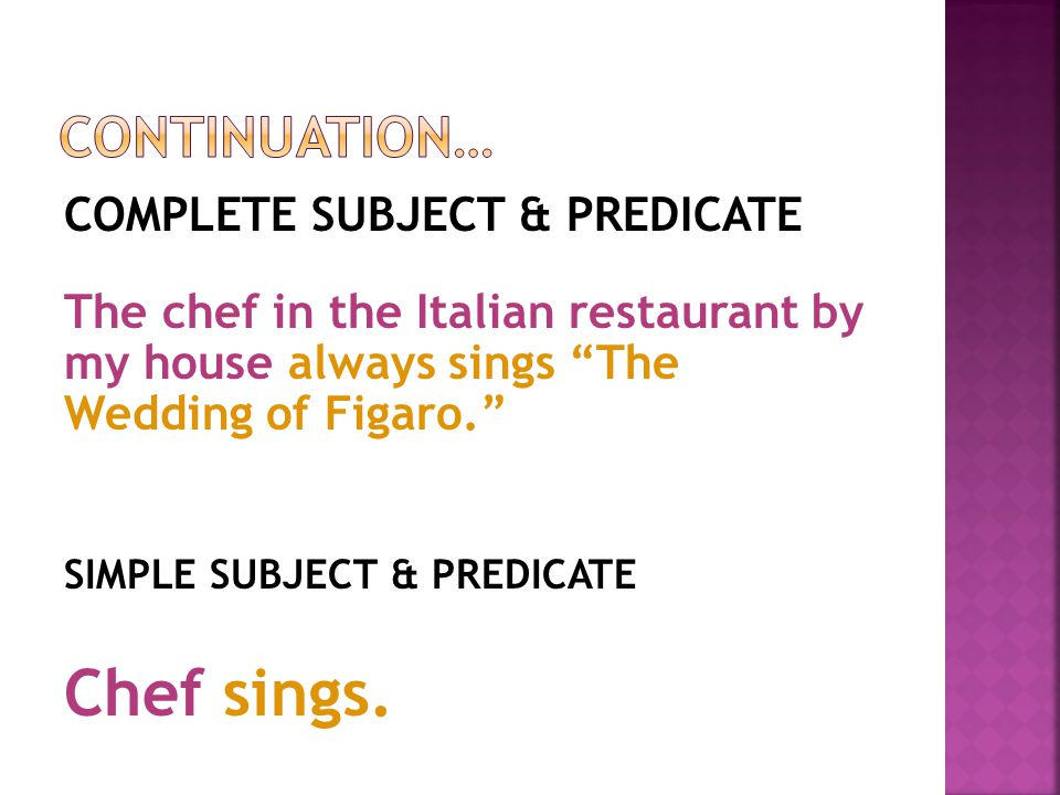 Chef sings. Continuation…