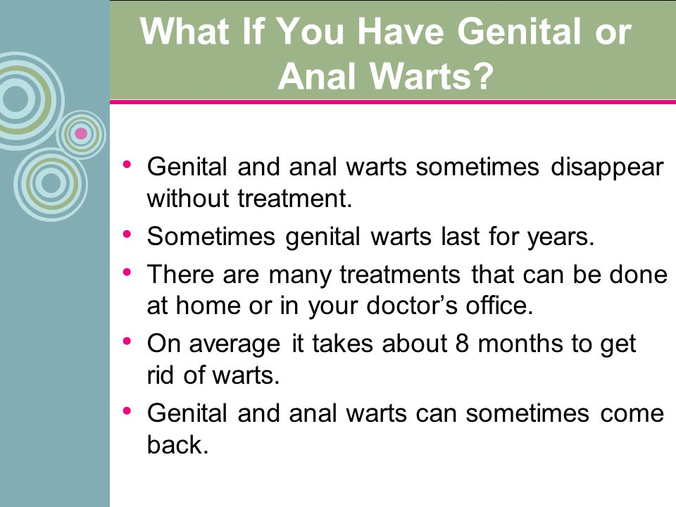 What If You Have Genital or Anal Warts