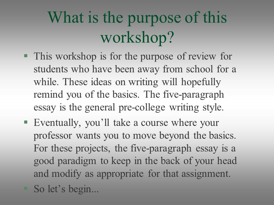basic five paragraph essay ppt 3 what is the purpose