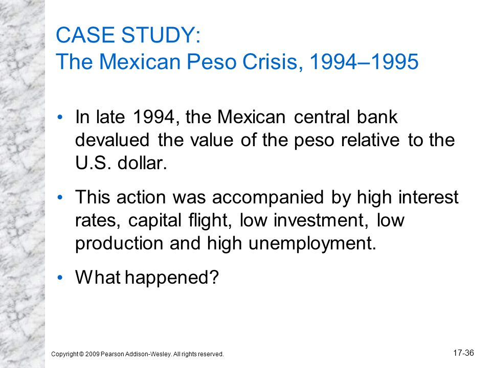 mexican peso case study Business law case study  45 the mexican peso is quoted in direct terms at ''¥28 74/mxn  the bid price from the japanese and from the mexican.