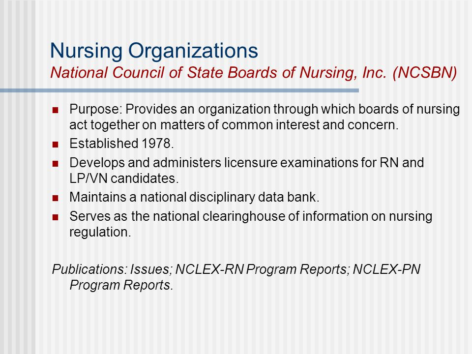 Nursing Organizations National Council of State Boards of Nursing, Inc