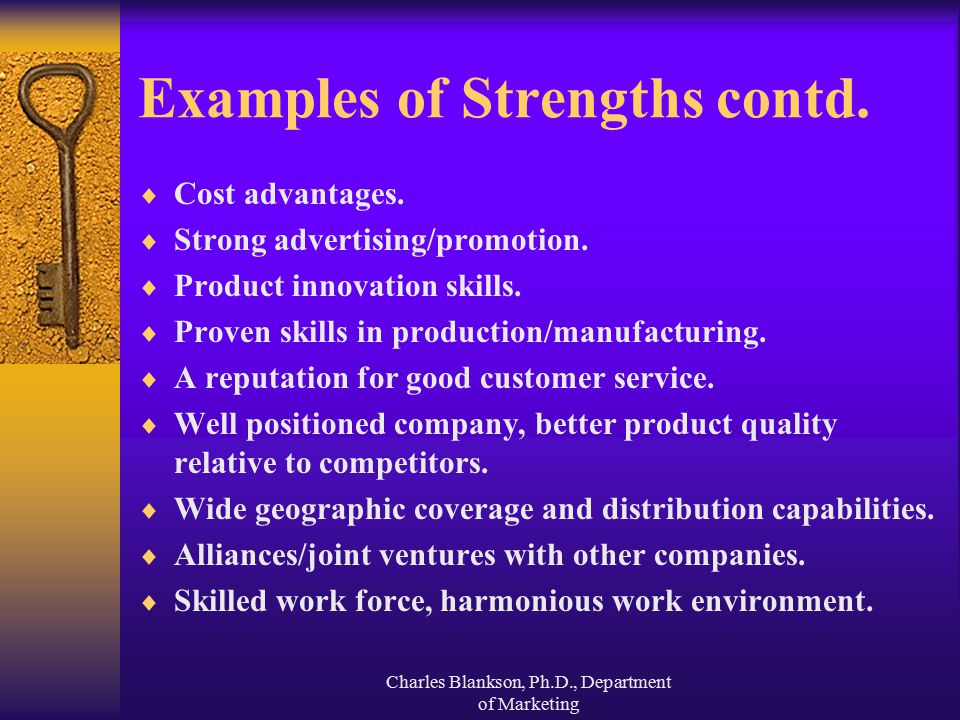 Examples of Strengths contd.
