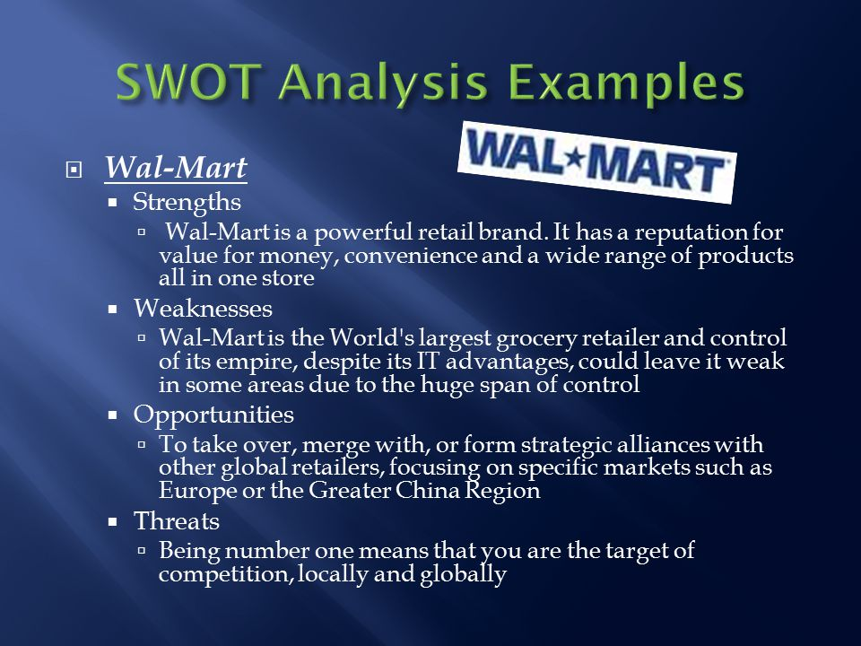 s w a t analysis of walmart Looking for the best walmart inc swot analysis in 2018 click here to find out walmart's strengths, weaknesses, opportunities and threats.
