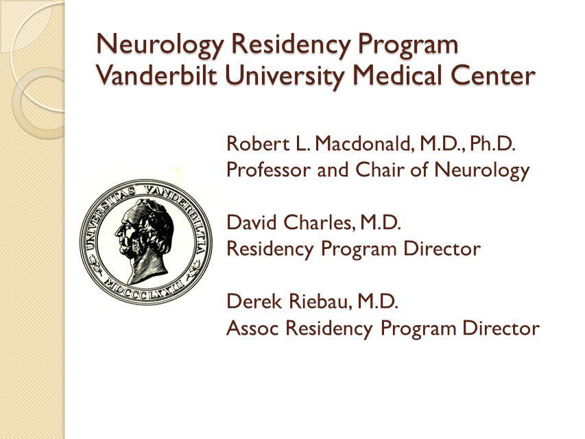 Neurology Residency Program Vanderbilt University Medical Center