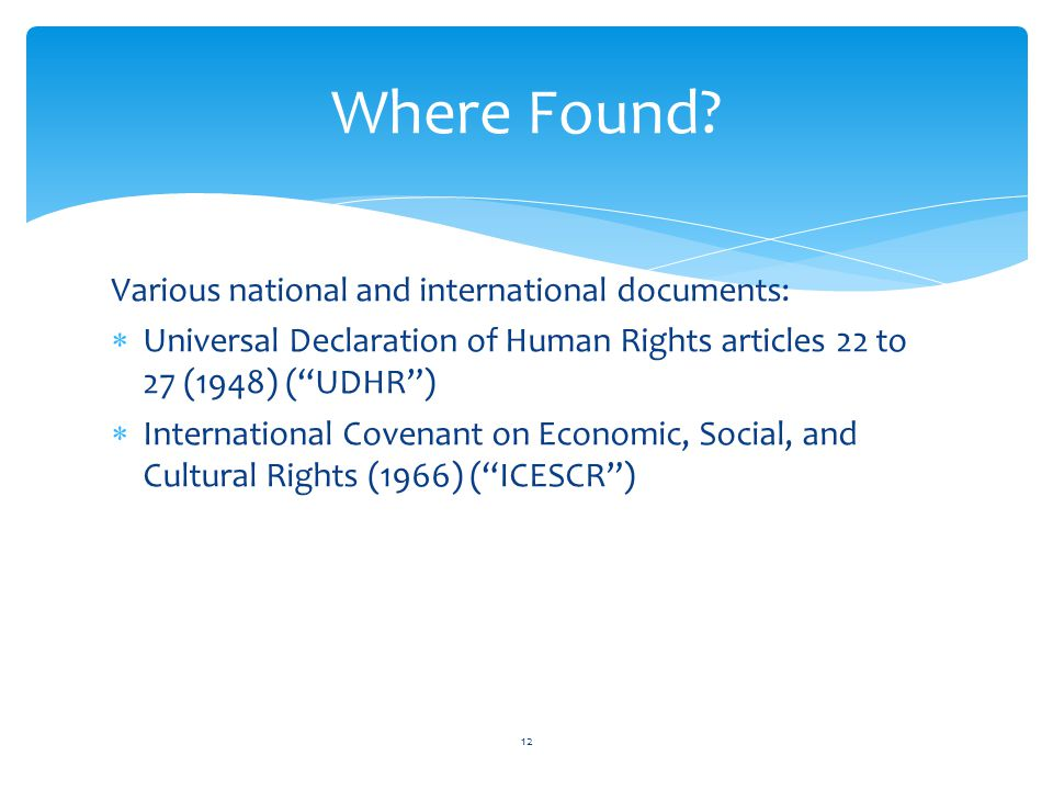 Where Found Various national and international documents: