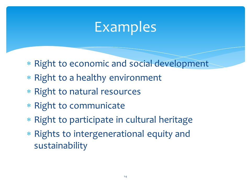 Examples Right to economic and social development