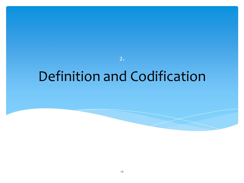 Definition and Codification