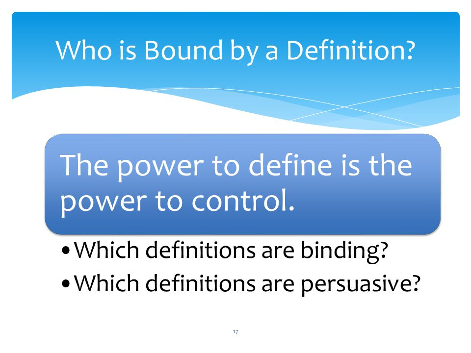 Who is Bound by a Definition