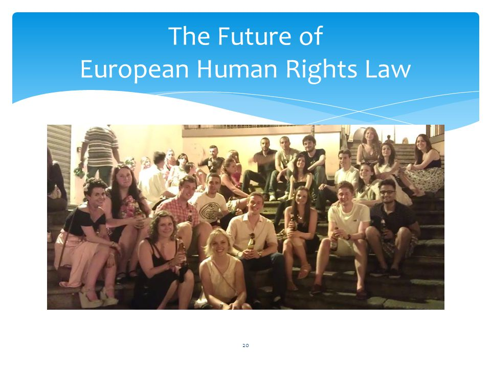 The Future of European Human Rights Law