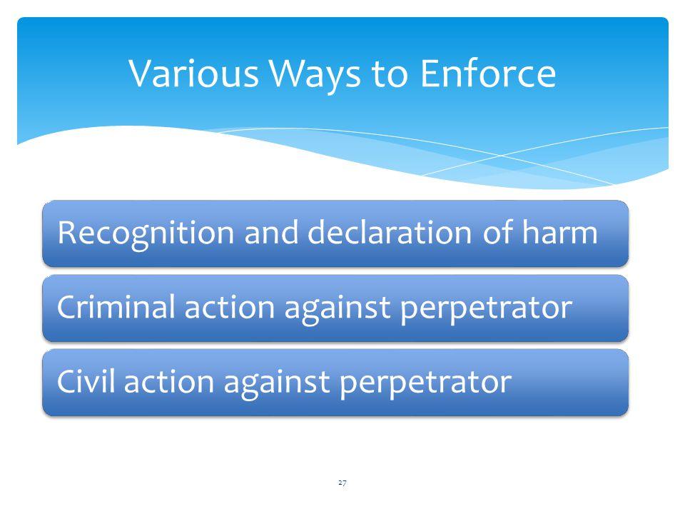 Various Ways to Enforce