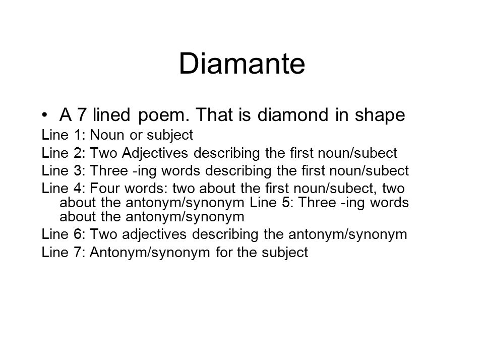 Diamante A 7 lined poem. That is diamond in shape