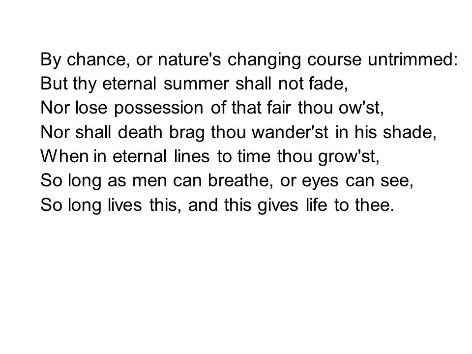 By chance, or nature s changing course untrimmed: