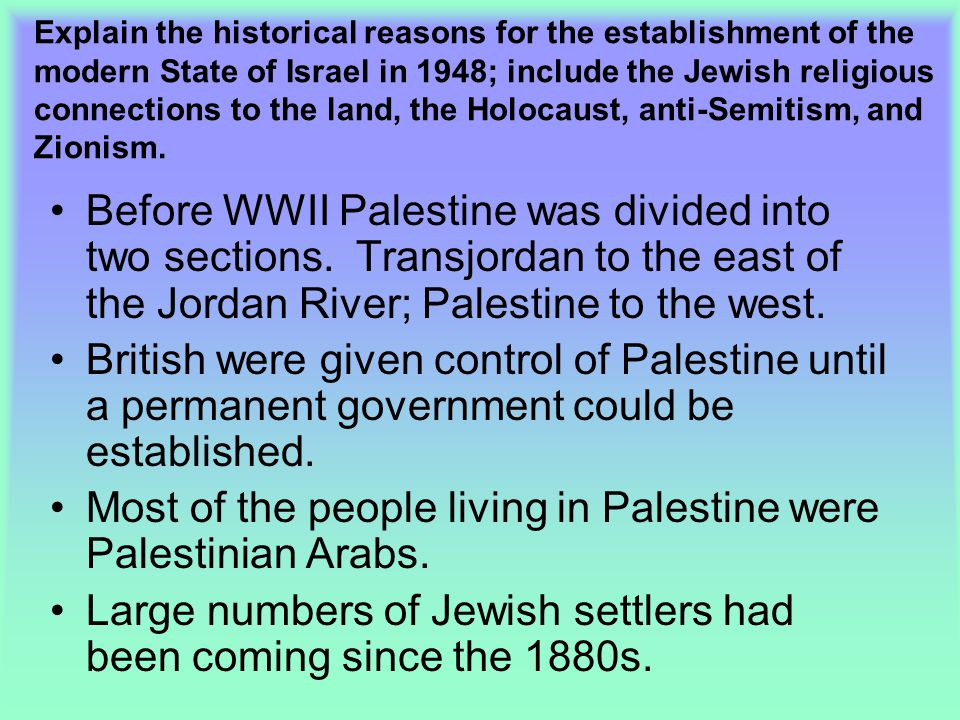 Most of the people living in Palestine were Palestinian Arabs.