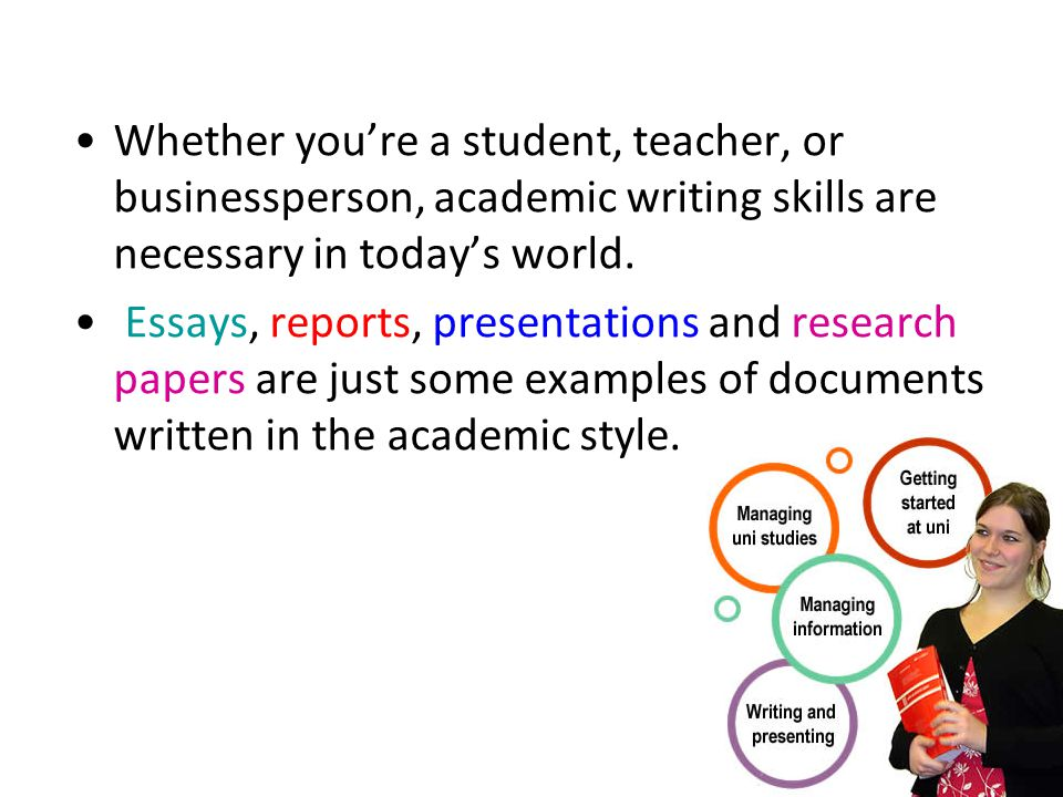 academic essay writing skills Study skills for university grammar & clear writing faculty we'd love your feedback on our online resources please complete our short survey join the conversation essays, writing assignments & presentations writing essays the academic skill centre's essay-writing guide.