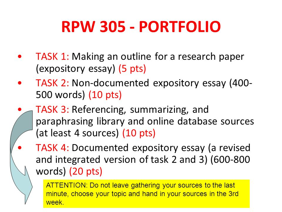 RPW 305   PORTFOLIO TASK 1: Making An Outline For A Research Paper  (expository