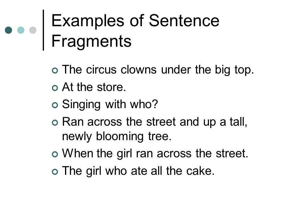Sentence Fragment Exle 28 Images Happypoom Week 3 Grammar
