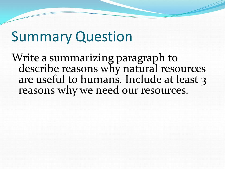 Summary Question