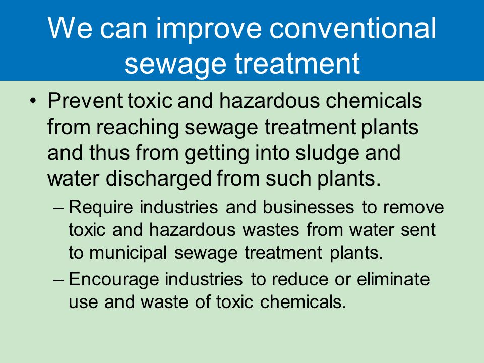 We can improve conventional sewage treatment